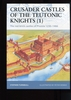 FOR 11 Crusader Castles of the Teutonic Knights (1)